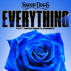 Everything (Single) - Snoop Dogg