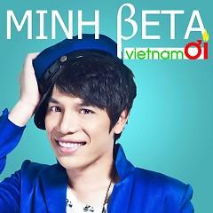 Việt Nam Ơi - Minh Beta