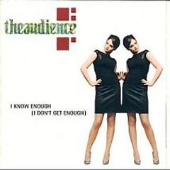 I Know Enough (I Don't Get Enough) (UK Single) (CD1)