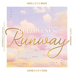 Hellovenus Part3, Runway