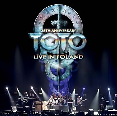 Live In Poland 35th Anniversary (CD2) - Toto