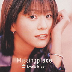 Missing Place - Favorite Blue