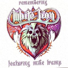 Remembering White Lion - White Lion