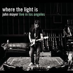 Where The Light Is - John Mayer Live In Los Angeles (CD1)
