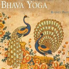 Bhava Yoga - Russill Paul
