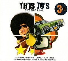 Th'is 70′s – Disco, Glam & Soul (CD3)