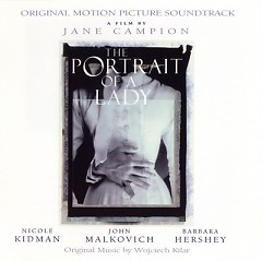 The Portrait Of A Lady (Score)  - Wojciech Kilar