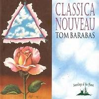Classic Nouveau - Tom Barabas