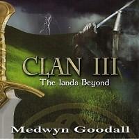 Clan Trilogy Series - Clan III - The Lands Beyond
