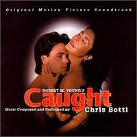 Caught Soundtrack - Chris Botti