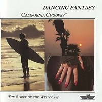 California Grooves - Dancing Fantasy