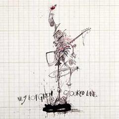 Crooked Line - Nils Lofgren