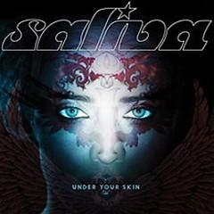 Under Your Skin - Saliva