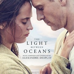 The Light Between Oceans OST - Alexandre Desplat