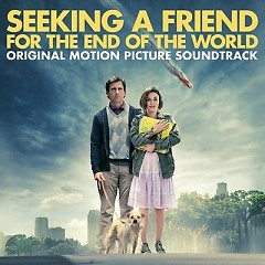 Seeking A Friend For The End Of The World OST