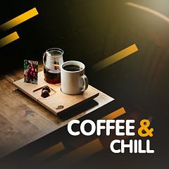 Coffee & Chill - Various Artists