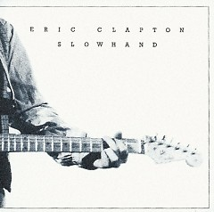 Slowhand (Deluxe Edition) (CD2)