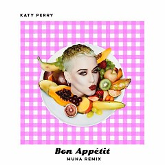 Bon Appétit (MUNA Remix) (Single)