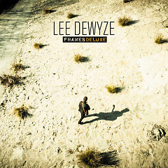 Frames (Deluxe Edition) (CD1) - Lee DeWyze