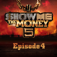 Show Me The Money 5 Episode 4