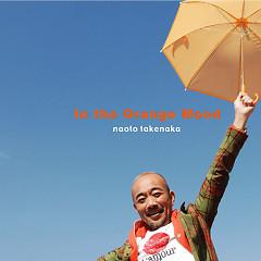 竹中直人のオレンジ気分 (Takenaka Naoto no Orange Kibun)  - Naoto Takenaka