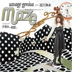近江 知永 Ohmi Tomoe (Maze feat. Tomoe Ohmi) - Savage Genius