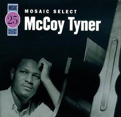 Mosaic Select 25 (CD3) - McCoy Tyner