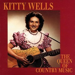 The Queen Of Country Music (1949-1958) (CD8) - Kitty Wells