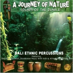 Bali Ethnic Percussions: A Journey Of Nature