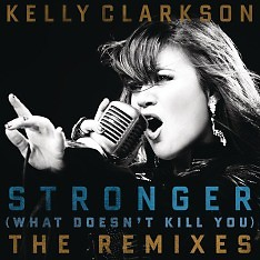 Stronger (What Doesn't Kill You) (Austria Version) - EP - Kelly Clarkson