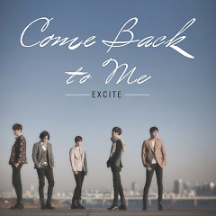 Comeback To Me - Excite