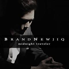 Midnight Traveler - Brand Newjiq