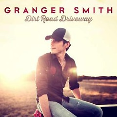 Dirt Road Driveway - Granger Smith
