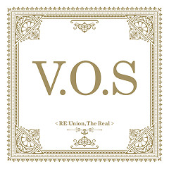 Re:union, The Real - V.O.S