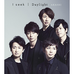 I seek / Daylight - Arashi