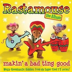 The Album: Makin' A Bad Ting Good (CD2) - Rastamouse