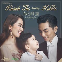 Tâm Sự Với Con (Single) - Khánh Thi, Ku Bi