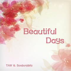 Beautiful Days - Taw,Songcrygirlz
