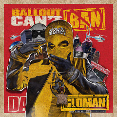 Can't Ban Da GloMan