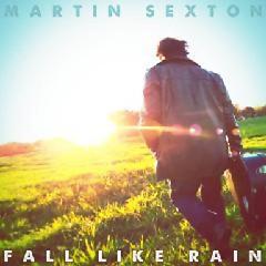 Fall Like Rain - Martin Sexton
