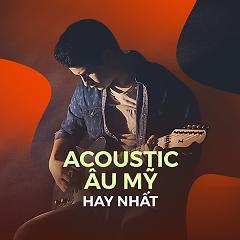 Album Nhạc Acoustic Âu Mỹ Hay Nhất - Various Artists