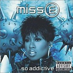 Miss E… So Addictive (CD2) - Missy Elliott