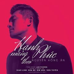 Album Hạnh Phúc Mang Theo (Tình Ca Lam Phương) - Nguyễn Hồng Ân