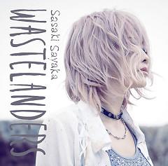 WASTELANDERS - Sasaki Sayaka