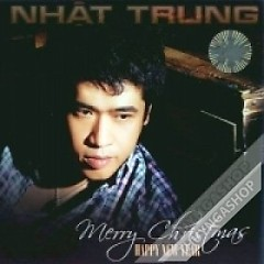 Merry Christmas - Happy New Year - Nhật Trung