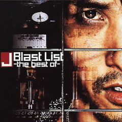 Blast List - The Best of -