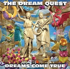 THE DREAM QUEST - DREAMS COME TRUE
