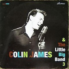 Colin James & The Little Big Band III - Colin James