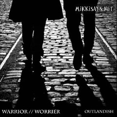 Warrior / Worrier