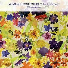 Romance Collection  10th Anniversary - Yuhki Kuramoto